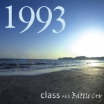 1993 class with Battle Cry